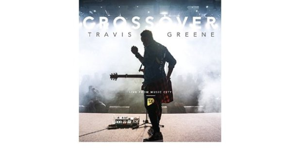 Crossover- Travis Greene